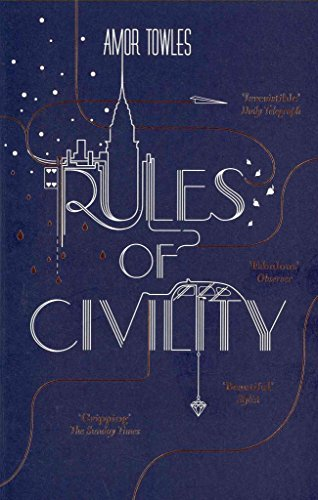 Portada del libro [Rules of Civility] (By: Amor Towles) [published: February, 2012]