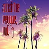 Sunshine Reggae, Vol. 3