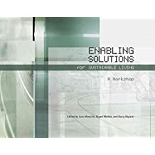 [Enabling Solutions for Sustainable Living: A Workshop] (By: Ezio Manzini) [published: August, 2008]