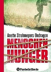 Ondragon: Menschenhunger (Mystery-Thriller)