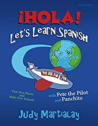 ihola! Let's Learn Spanish: Visit New Places and Make New Friends