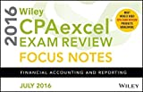 Wiley CPAexcel Exam Review July 2016 Focus Notes: Financial Accounting and Reporting
