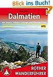 Dalmatien: Mit Inseln, Velebit-Gebirg...