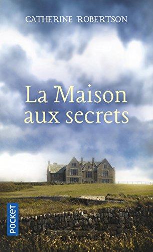 La Maison aux secrets par Catherine ROBERTSON