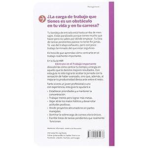 Céntrate En El Trabajo Importante (Guías HBR)