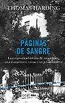 Páginas de sangre: La enigmática historia de un cadáver, una mansión en ruinas y un juicio insólito par Harding
