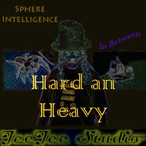 Hard an Heavy