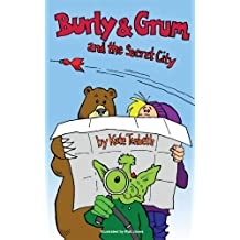 Burly & Grum and the Secret City (A Burly and Grum Tale Book 2)