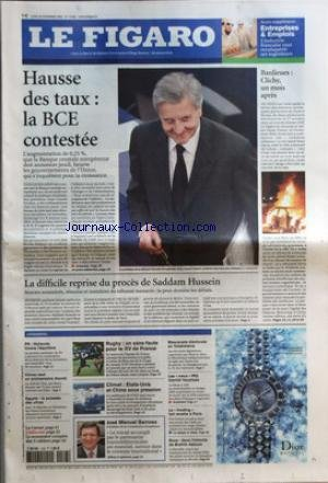 FIGARO (LE) [No 19072] du 28/11/2005 - ENTREPRISES & EMPLOIS - L'INDUSTRIE FRANCAISE VEUT RECONQUERIR SES INGENIEURS HAUSSE DES TAUX - LA BCE CONTESTEE BANLIEUES - CLICHY, UN MOIS APRES LA DIFFICILE REPRISE DU PROCES DE SADDAM HUSSEIN L'ESSENTIEL - PS - HOLLANDE TROUVE L'EQUILIBRE - CHIRAC VEUT UN ANNIVERSAIRE DISCRET - EGYPTE - LA POUSSEE DES ULTRAS - RUGBY - UN SANS-FAUTE POUR LE XV DE FRANCE - CLIMAT - ETATS-UNIS ET CHINE SOUS PRESSION - JOSE MANUEL BARROSO - LE T