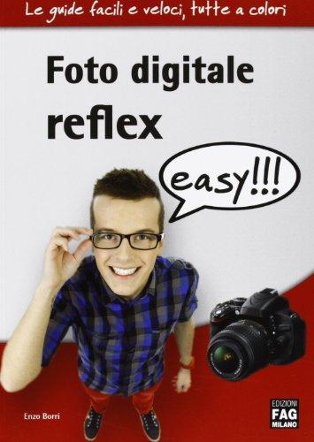 Foto digitale reflex easy!!!
