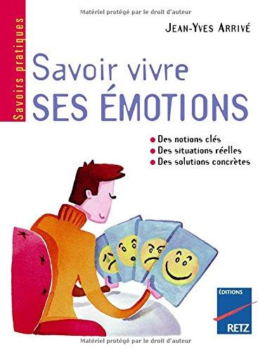 IAD - SAVOIR VIVRE SES EMOTION par JEAN-YVES ARRIVE