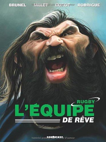 L'équipe de rêve rugby