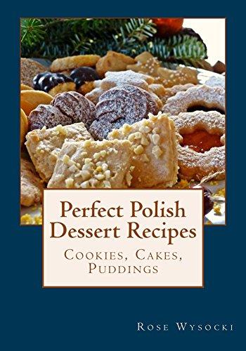 Perfect Polish Dessert Recipes (English Edition)