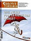 Quel avenir pour la protection sociale ? (Cahiers français n°381)