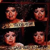 Ich Sage Was Ich Meine by Trude Herr (1995-07-01)