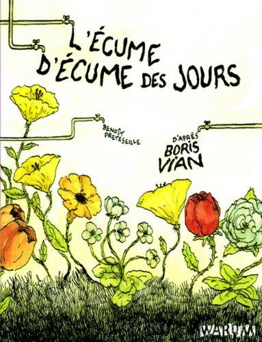 L'Ecume d'Ecume des jours : D'aprs Boris Vian