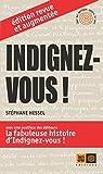 Indignez-vous ! édition revue et augmentée (Ceux qui marchent contre le vent) (French Edition)