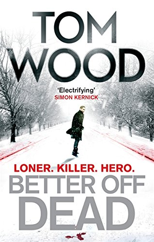 Better Off Dead: (Victor the Assassin 4)