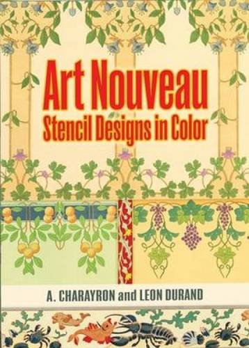 Art Nouveau Stencil Designs in Color (Dover Pictorial Archive Series) -