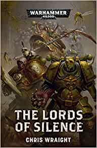 The Lords of Silence (Warhammer 40, 000): Amazon co uk: Chris