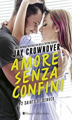 Amore senza confini di [Crownover, Jay]