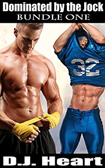 Dominated by the Jock - Bundle One (English Edition) par [Heart, D.J.]