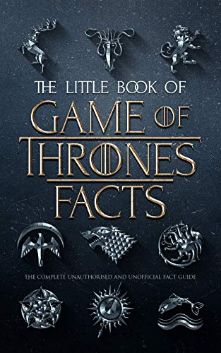 The Little Book of Game of Thrones Facts (English Edition) eBook ...
