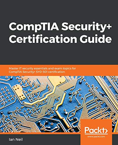 CompTIA Security+ Certification Guide por Ian Neil