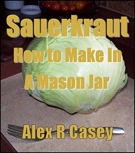 how-to-make-sauerkraut-in-a-mason-jar-english-edition