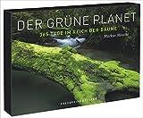 Tischaufsteller ? Der grüne Planet: 365 Tage im Reich der Bäume - Markus Mauthe