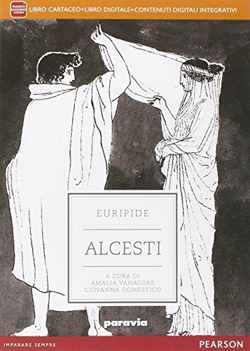Alcesti. Con e-book. Con espansione online
