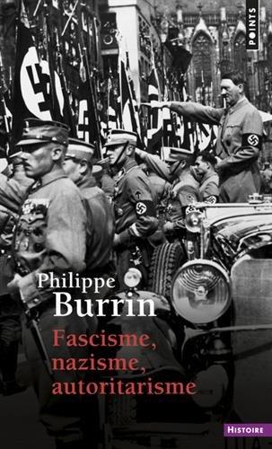 Fascisme, Nazisme, Autoritarisme (Points histoire) por Burrin Philippe
