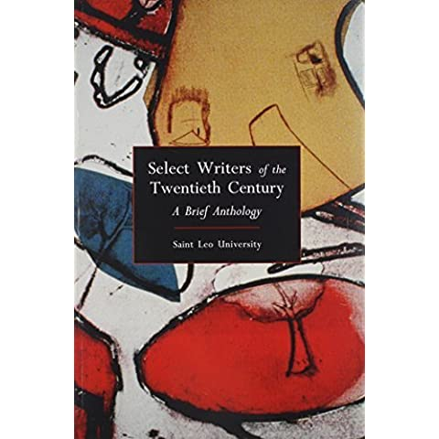 Select Writers of the Twentieth Century, Saint Leo University: A Brief Anthology [With The Bluest Eye, the Sun Also Rises] by St Leo Univ Pearson Learning Solutions