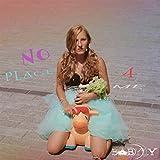 No Place 4 Me