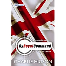 Young Bond: By Royal Command by Charlie Higson (2009-05-28)