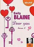 Dear you. 1 | Blaine, Emily. Auteur