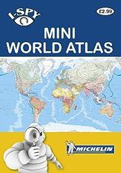 I-spy Mini World Atlas (Michelin I-spy Guides)