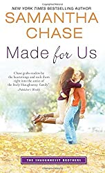 Made for Us (The Shaughnessy Brothers) by Samantha Chase (2015-08-04)