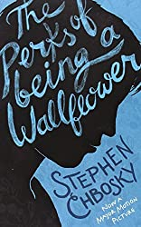 The Perks of Being a Wallflower YA edition by Stephen Chbosky (2013-01-03)