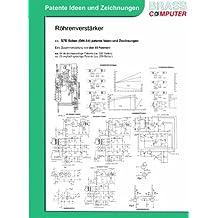 Röhrenverstärker, über 570 Seiten (DIN A4) patente Ideen und Zeichnungen
