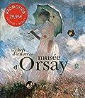 Les chefs d'oeuvre du musée d'Orsay