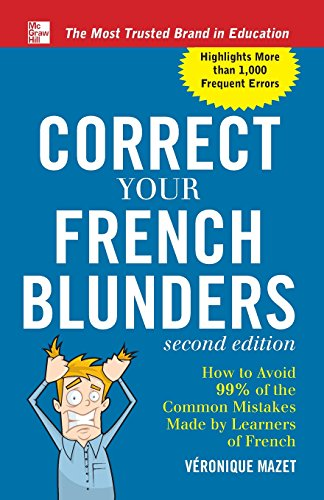 Correct Your French Blunders (Correct Your Blunders)
