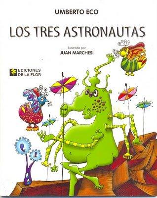 Los Tres Astronautas por Umberto Eco