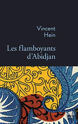 Les flamboyants d'Abidjan (La Bleue) (French Edition) (Flamboyant D)