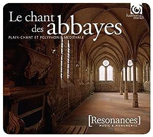 """Afficher """"Chant des abbayes (Le)"""""""