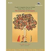 The Languages of Telangana: Volume 3, Part II-TS, People's Linguistic Survey of India (PLSI): Volume 3, Part II-TS…