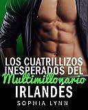 Los cuatrillizos inesperados del multimillonario irlandés (Spanish Edition)