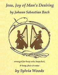 Jesu, Joy Of Man's Desiring Arranged for Harp by Sylvia Woods (1992-05-01)
