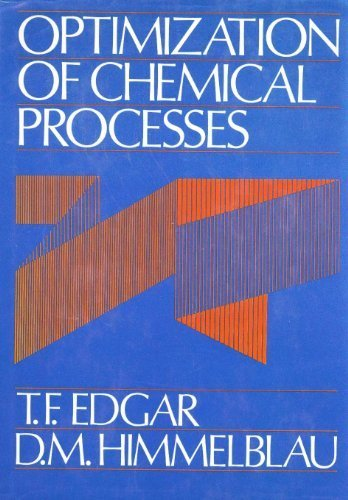 Optimization of Chemical Processes (Mcgraw Hill Chemical Engineering Series) by Edgar, Thomas F., Himmelblau, D. M. (1987) Hardcover