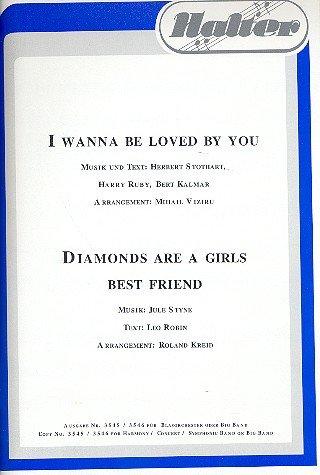 I wanna be loved by you und Diamonds are a Girls best Friend: (Diamond Co Girls)